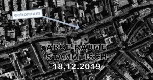 ARGE Räume - Stammtisch X @ Echoraum